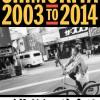 シモキタ再開発ドキュメンタリー『下北沢で生きる SHIMOKITA 2003 TO 2014』